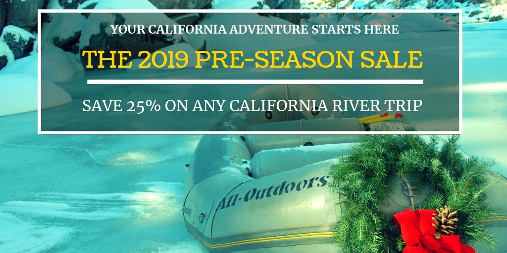 2018 Pre-Season Sale for California Whitewater Rafting Trips
